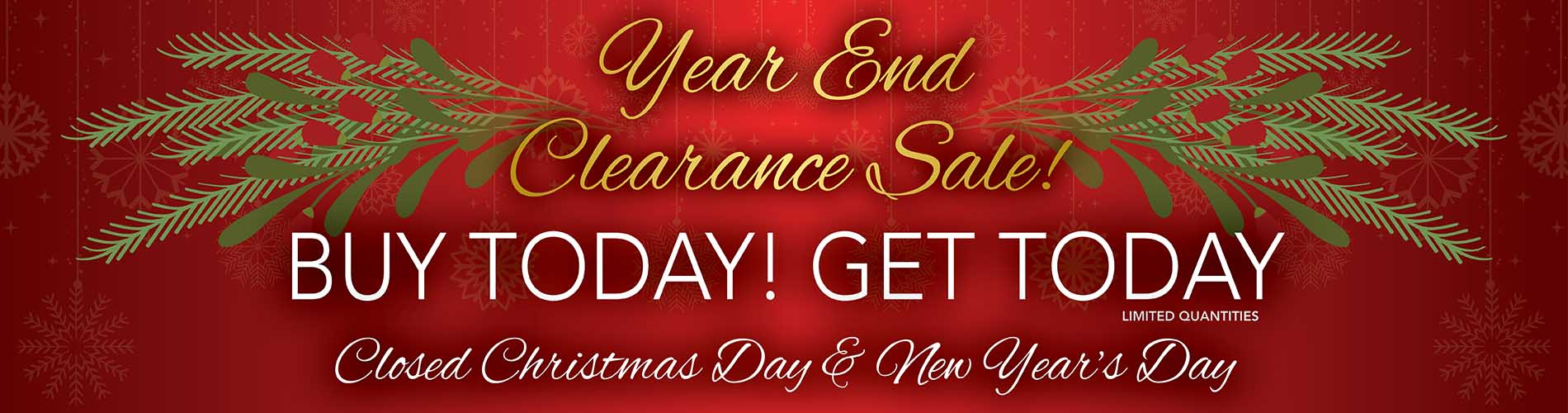 Year End Clearance Sale going on now at Neve's Floors To Go Furniture & Mattress Gallery! Buy today, get today! (limited quantities) Closed Christmas Day & New Year's Day.
