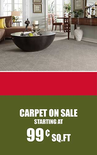 Carpet on sale starting at 99¢ sq.ft.