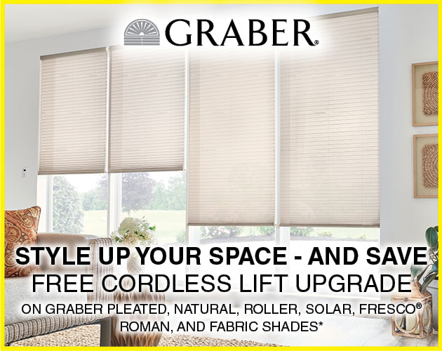 Free cordless lift upgrade on Graber pleated, natural, roller, solar, Fresco Roman, and fabric shades